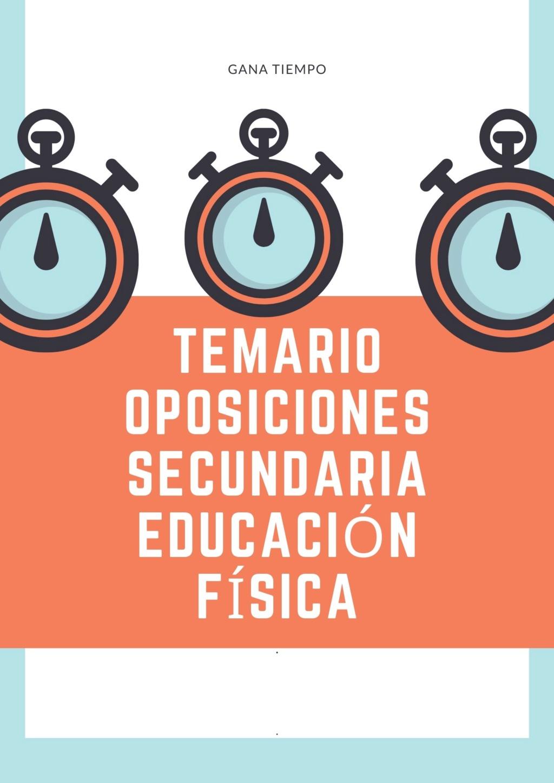 VENDO TEMARIO DE ALTA CALIDAD PARA OPOSICIONES EDUCACIÓN FÍSICA SECUNDARIA 2020 ADAPTADO A ASTURIAS (adaptable a otras comunidades) Poster10