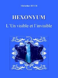 « Hexonyum - L'Un visible et l'invisible » Couver11