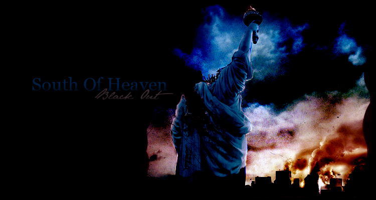 * South Of Heaven }