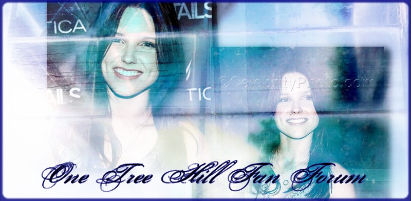 One Tree Hill Sweety Fan Forum