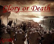 Glory or Death