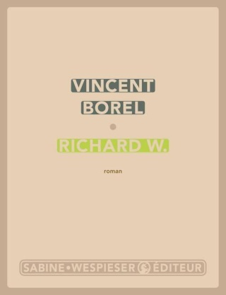 [Borel, Vincent] Richard W. Borel11