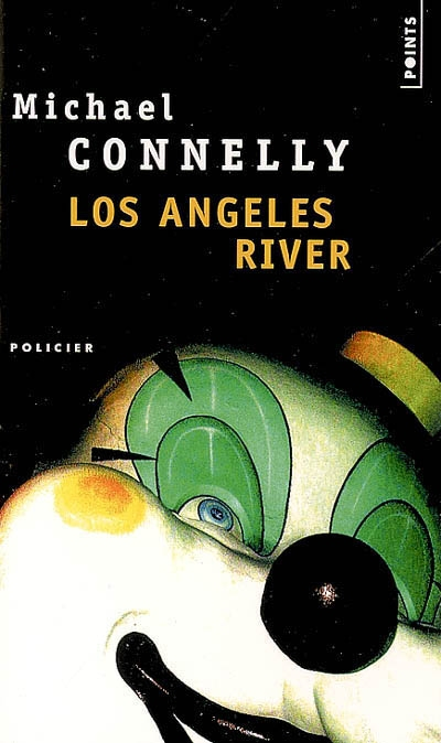 [Connelly, Michael] Harry Bosch - Tome 10: Los Angeles River 97820210