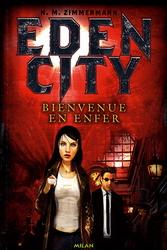 [Murai-zimmerman, Naima] Eden City tome 1 Bienvenue en enfer Edenci10
