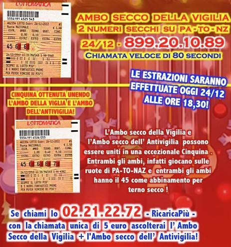 L&L Premium del 24-25-26-27/12: AMBO SECCO MILIONARIO A COLPO 5-25 SU GE! 24dece10