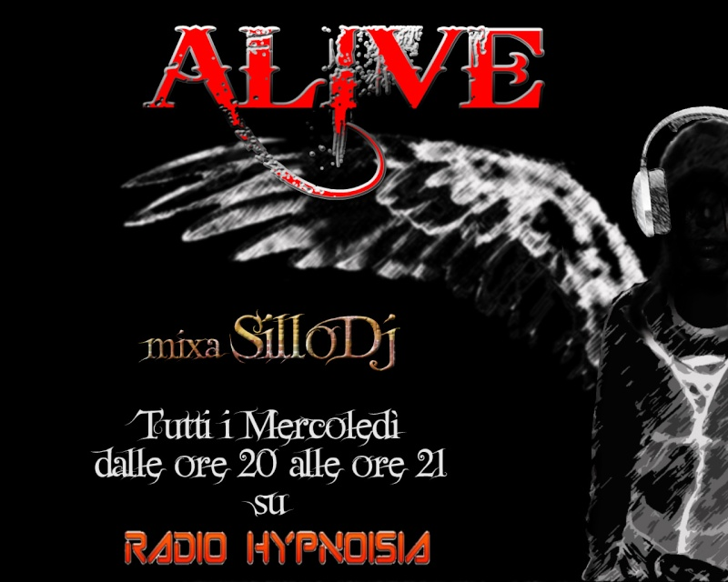 ALIVE @ Radio Hypnoisia by SilloDj Alive_10