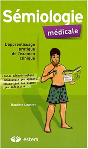 [sémiologie]:Sémiologie médicale L'apprentissage pratique de l'examen clinique pdf gratuit - Page 7 519iyw10