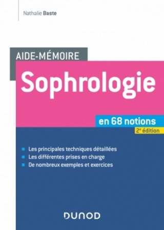[psychologie]:Aide-mémoire - Sophrologie - 2e édition en 68 notions pdf gratuit 97821011