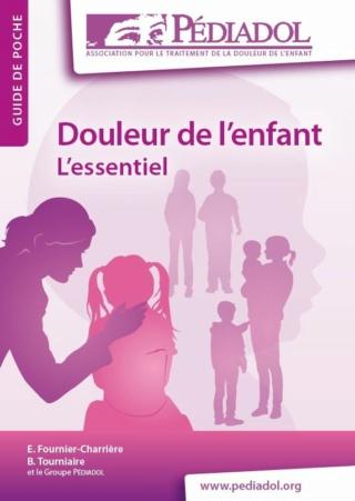 pédiatrie - [pédiatrie]: livre Douleur de l'enfant – L'essentiel pdf gratuit  Guide_10