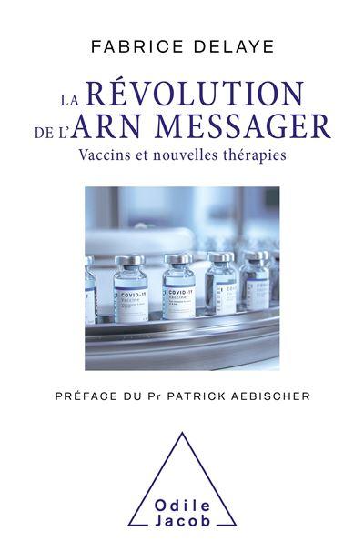 [Généralités médicales]:La Révolution de l'ARN messager pdf gratuit  La-rev10