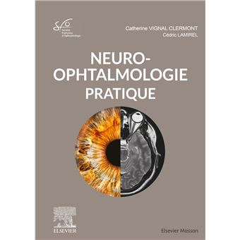[ophtalmologie]:2021:livre Neuro-ophtalmologie pdf gratuit  Neuro-10