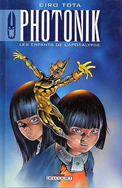 Votre livre, comic, manga, bd du moment - Page 2 Photon11