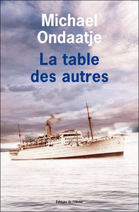 [Ondaatje, Michael] La table des autres Table_10