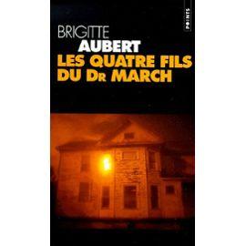 [Aubert, Brigitte] Les 4 fils du Docteur March Aubert10