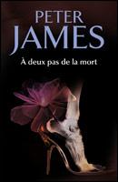 [James, Peter] A deux pas de la mort 11411410