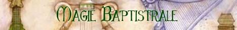 Livre de Magie Baptistrale  Chante10