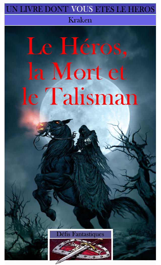 Le Héros, la Mort et le Talisman Hmt11