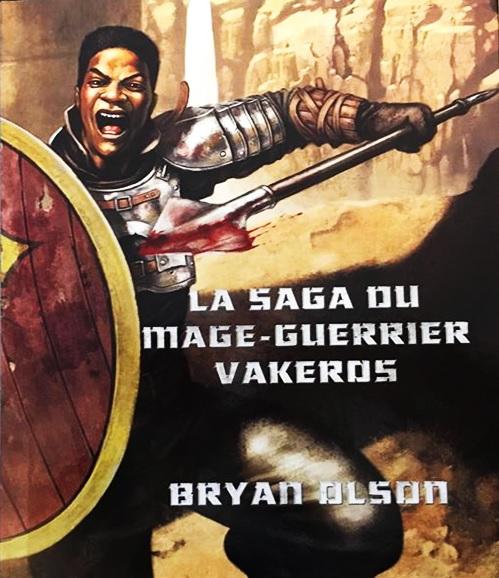 La Saga du Mage-Guerrier Vakeros Smgv10