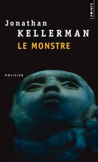 [Kellerman, Jonathan] Alex Delaware - Tome 13: Le monstre 00076110