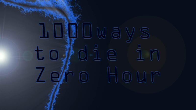 1000 way to die in zero Hour 31 Tubmna11
