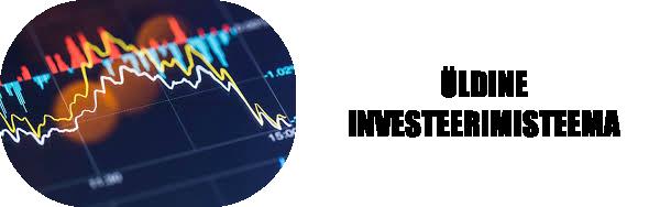 Üldine investeerimisteema Inv10
