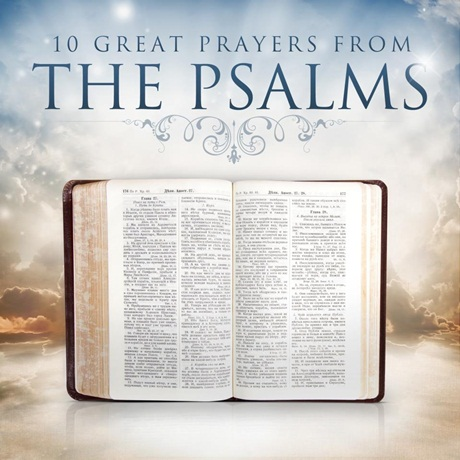 10 Great Prayers From The Psalms 54170911