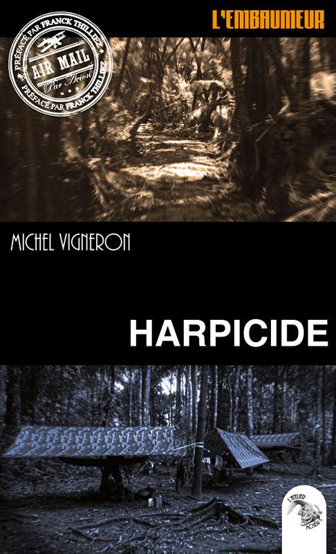 HARPICIDE (Tome 1) L'EMBAUMEUR de Michel Vigneron T1-har10