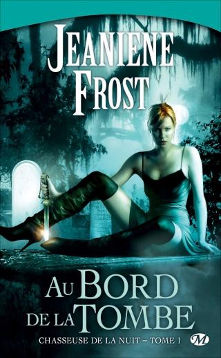 Chasseuse de la nuit - tome 1 : Au bord de la tombe - Jeaniene Frost Au-bor10