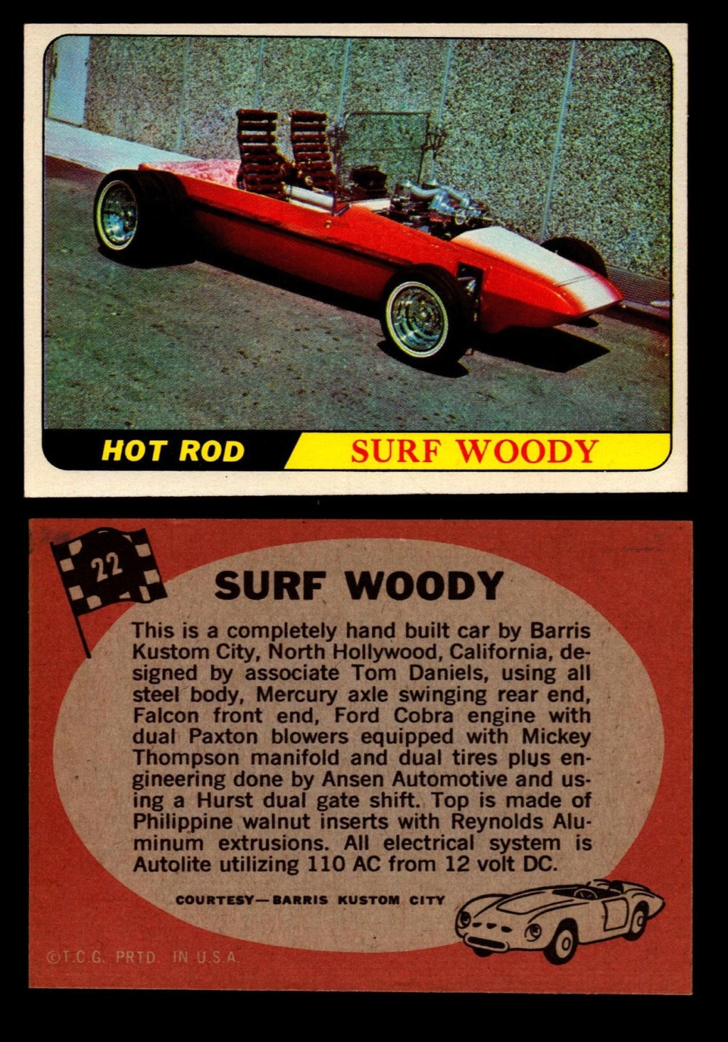 Hot Rods Topps - Vintage Trading Cards 1968 - Custom car - Dragster - Racer - Dream car - Barris Kustom City - Ed Roth Darrill Starbird, Gene Winfield, Bill Cuchenberry 22_13610