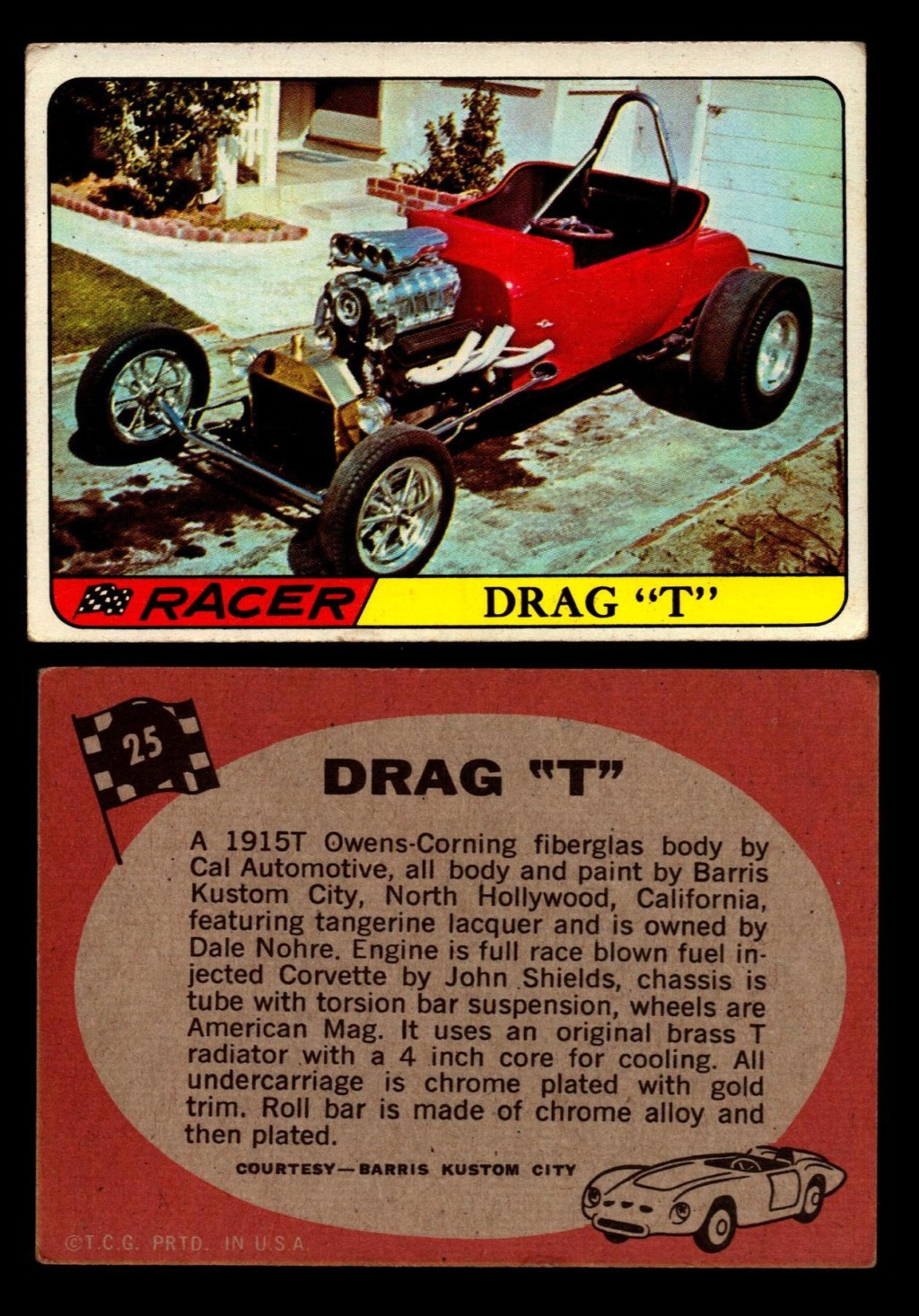 Hot Rods Topps - Vintage Trading Cards 1968 - Custom car - Dragster - Racer - Dream car - Barris Kustom City - Ed Roth Darrill Starbird, Gene Winfield, Bill Cuchenberry - Page 2 25_32a10