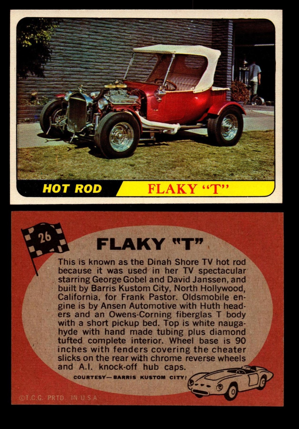 Hot Rods Topps - Vintage Trading Cards 1968 - Custom car - Dragster - Racer - Dream car - Barris Kustom City - Ed Roth Darrill Starbird, Gene Winfield, Bill Cuchenberry - Page 2 26_e2510
