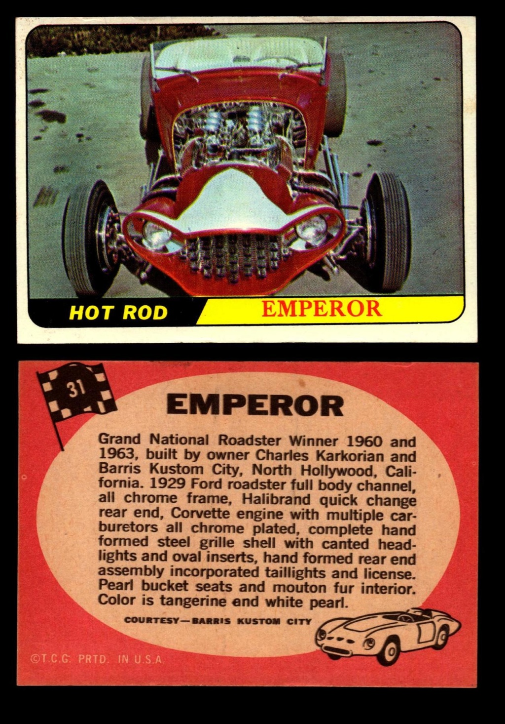 Hot Rods Topps - Vintage Trading Cards 1968 - Custom car - Dragster - Racer - Dream car - Barris Kustom City - Ed Roth Darrill Starbird, Gene Winfield, Bill Cuchenberry - Page 2 31_07c10