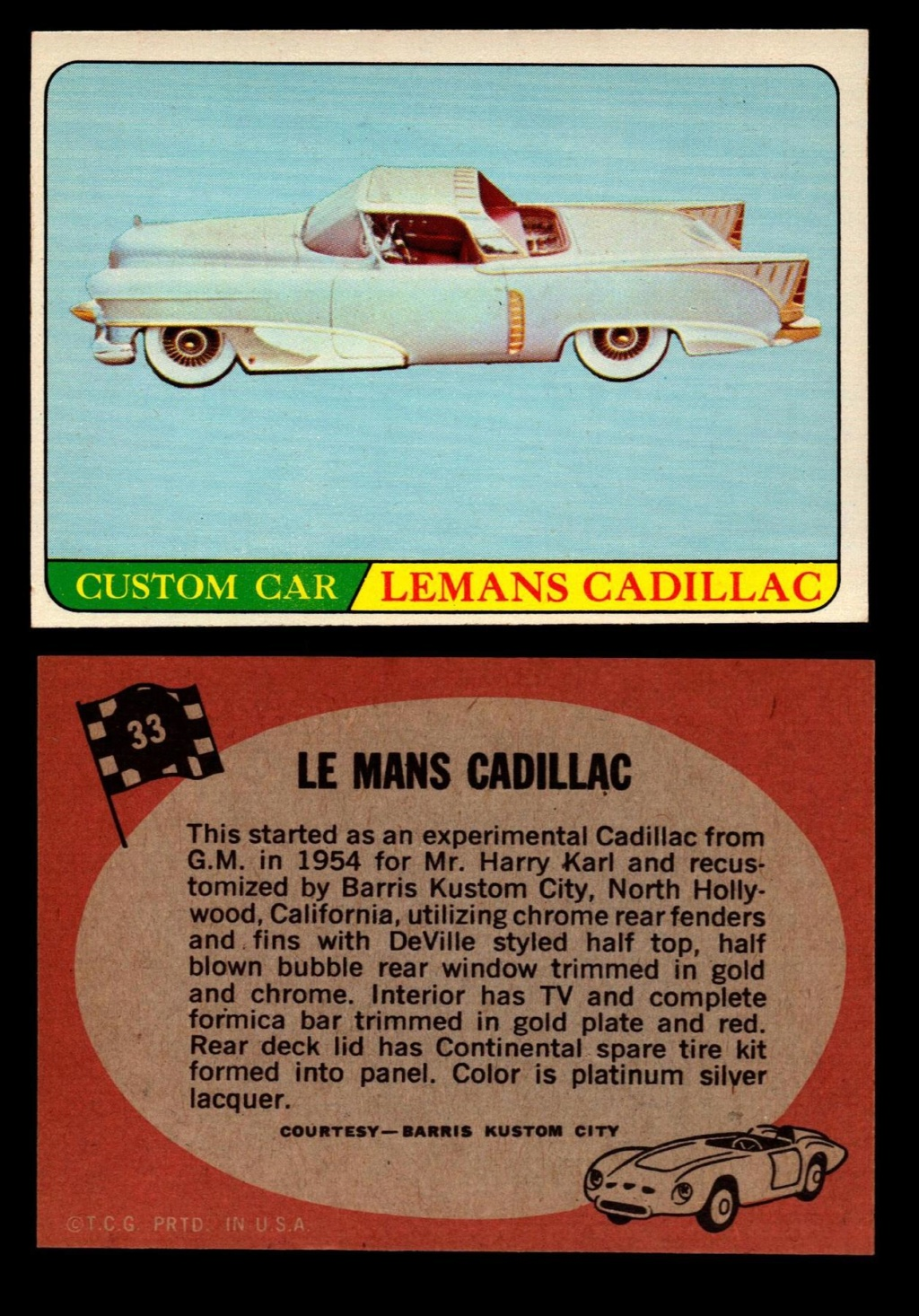 Hot Rods Topps - Vintage Trading Cards 1968 - Custom car - Dragster - Racer - Dream car - Barris Kustom City - Ed Roth Darrill Starbird, Gene Winfield, Bill Cuchenberry - Page 2 33_5a610