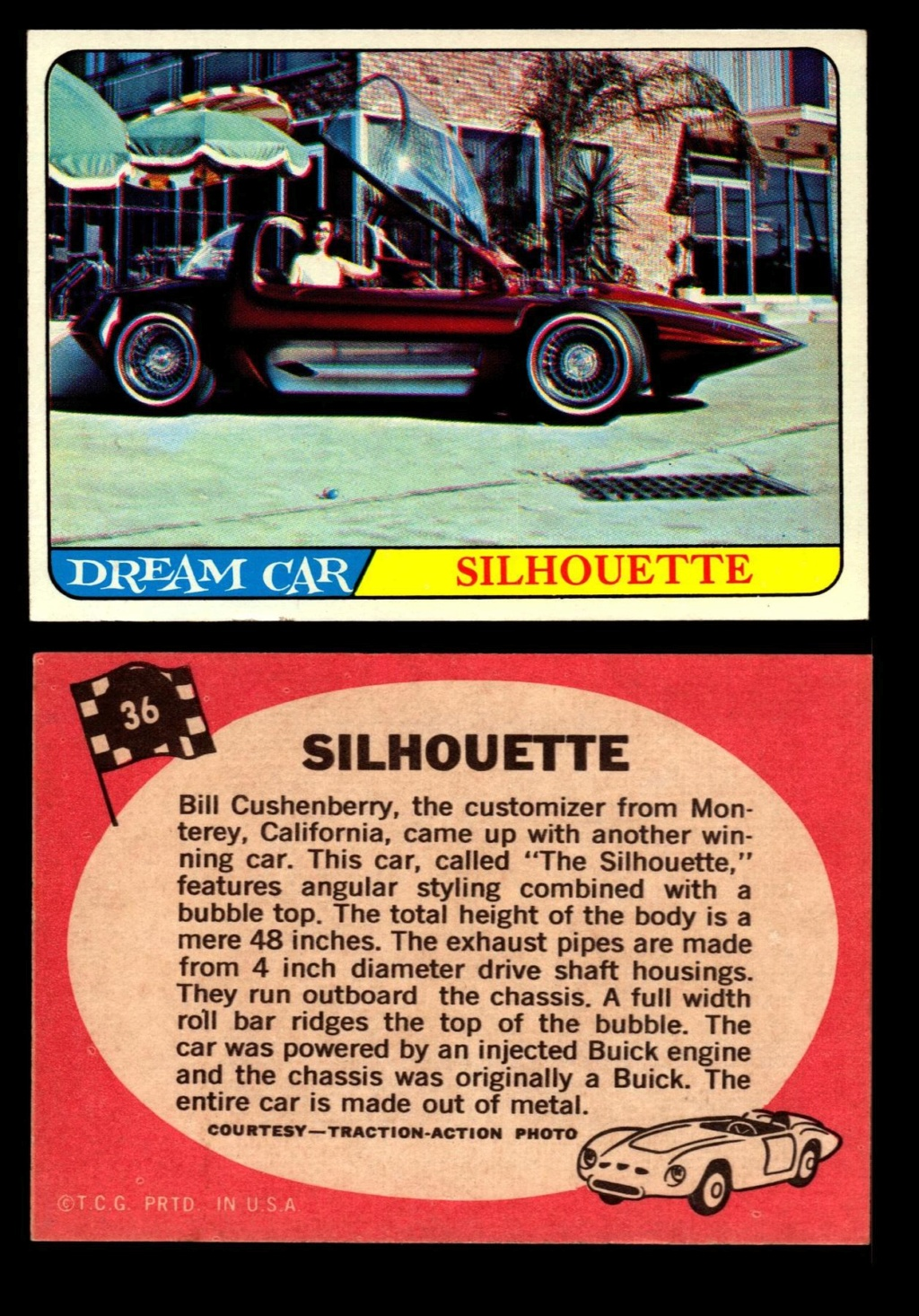 Hot Rods Topps - Vintage Trading Cards 1968 - Custom car - Dragster - Racer - Dream car - Barris Kustom City - Ed Roth Darrill Starbird, Gene Winfield, Bill Cuchenberry - Page 2 36_2e810