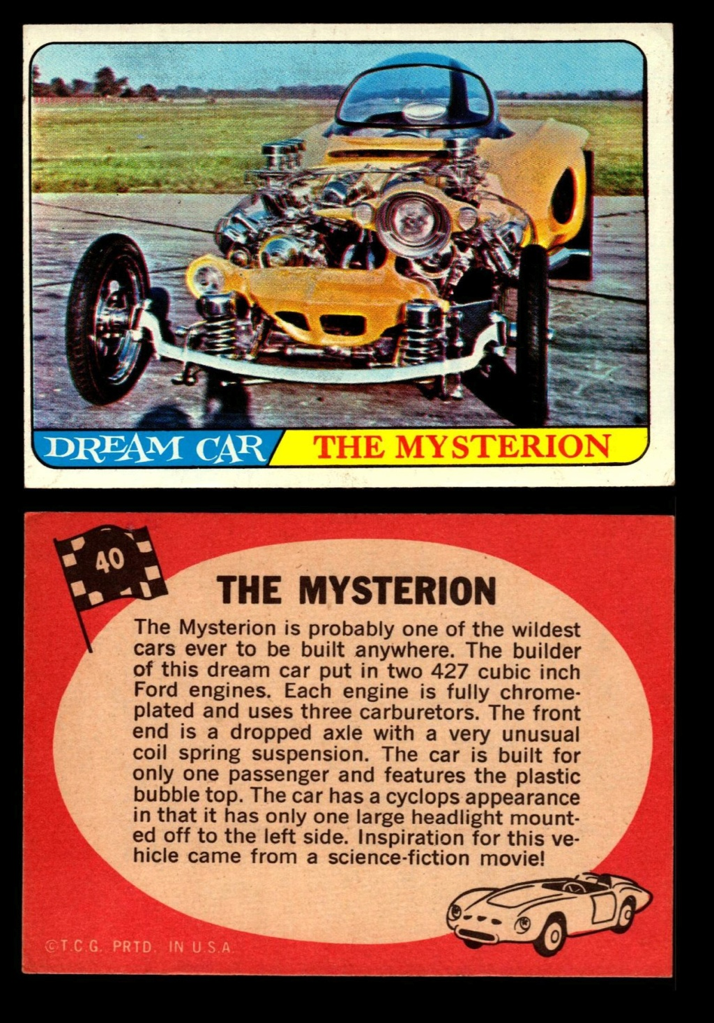 Hot Rods Topps - Vintage Trading Cards 1968 - Custom car - Dragster - Racer - Dream car - Barris Kustom City - Ed Roth Darrill Starbird, Gene Winfield, Bill Cuchenberry - Page 2 40_ac910