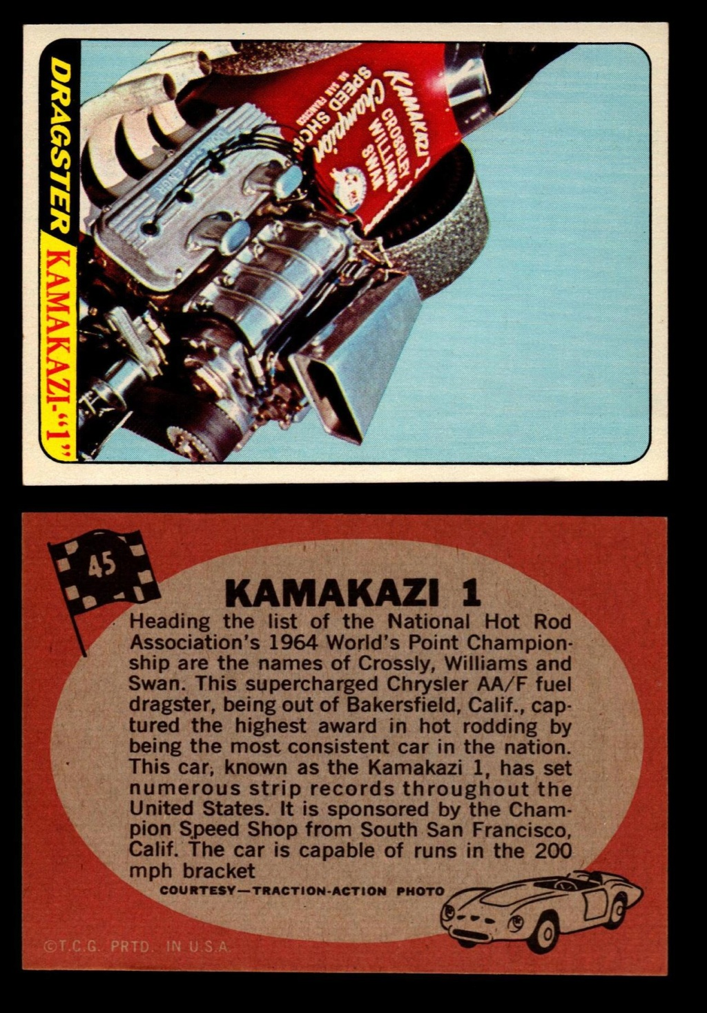 Hot Rods Topps - Vintage Trading Cards 1968 - Custom car - Dragster - Racer - Dream car - Barris Kustom City - Ed Roth Darrill Starbird, Gene Winfield, Bill Cuchenberry - Page 2 45_3d310
