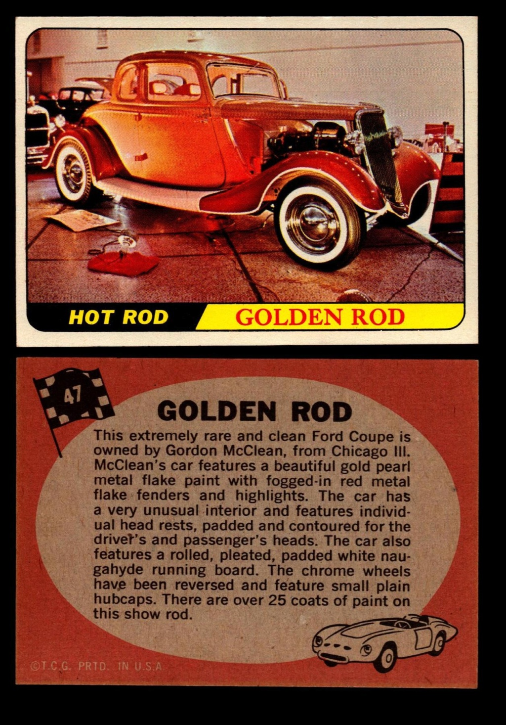 Hot Rods Topps - Vintage Trading Cards 1968 - Custom car - Dragster - Racer - Dream car - Barris Kustom City - Ed Roth Darrill Starbird, Gene Winfield, Bill Cuchenberry - Page 2 47_a1210