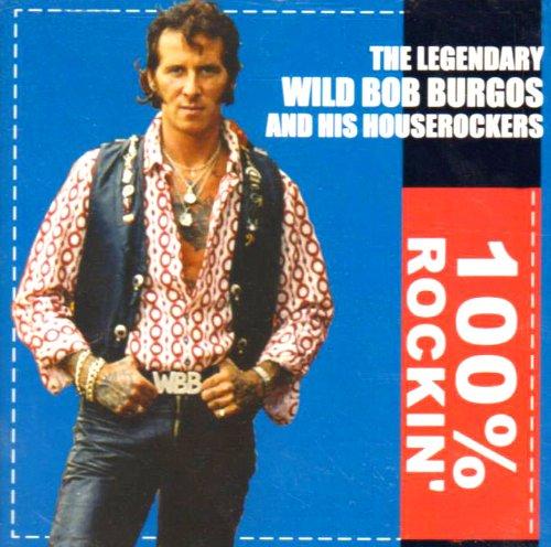 Wild Bob Burgos and his Houserockers - UK Rock 'n'roll and rockabilly revival 513lvs10
