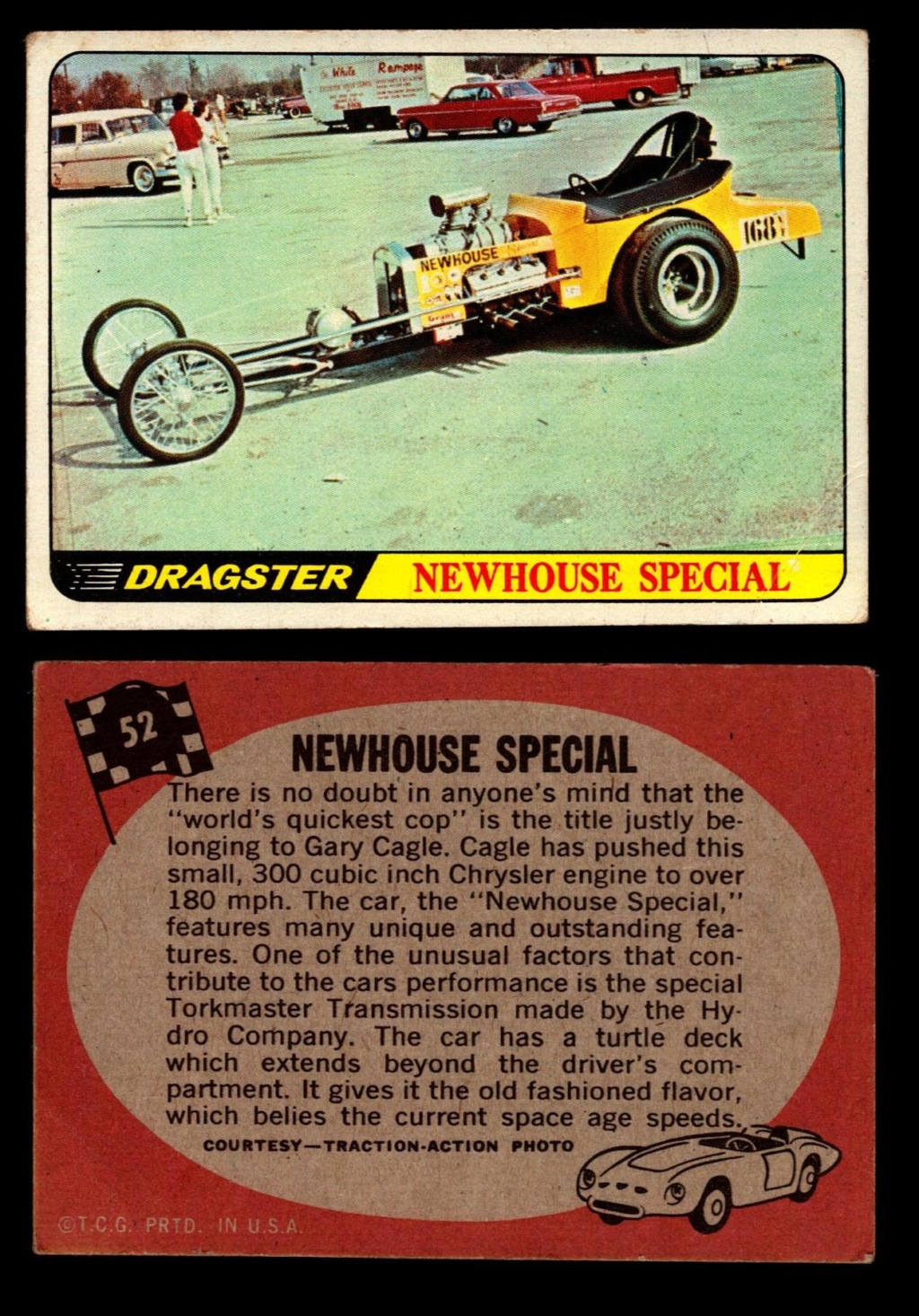 Hot Rods Topps - Vintage Trading Cards 1968 - Custom car - Dragster - Racer - Dream car - Barris Kustom City - Ed Roth Darrill Starbird, Gene Winfield, Bill Cuchenberry - Page 2 52_f5810