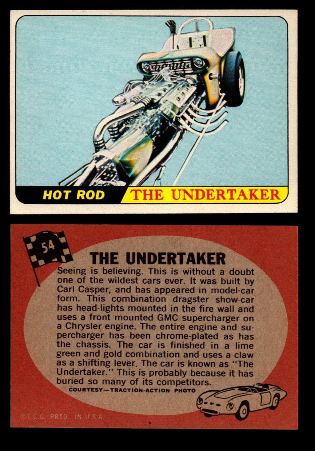 Hot Rods Topps - Vintage Trading Cards 1968 - Custom car - Dragster - Racer - Dream car - Barris Kustom City - Ed Roth Darrill Starbird, Gene Winfield, Bill Cuchenberry - Page 2 54_93e10