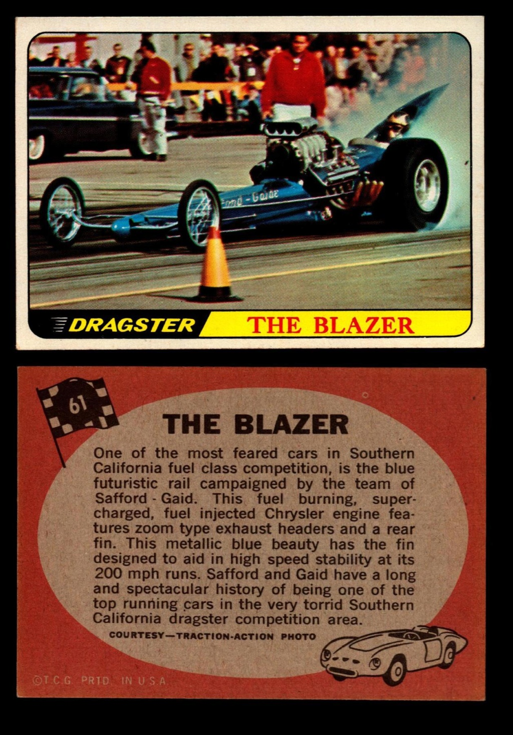 Hot Rods Topps - Vintage Trading Cards 1968 - Custom car - Dragster - Racer - Dream car - Barris Kustom City - Ed Roth Darrill Starbird, Gene Winfield, Bill Cuchenberry - Page 3 61_f2410