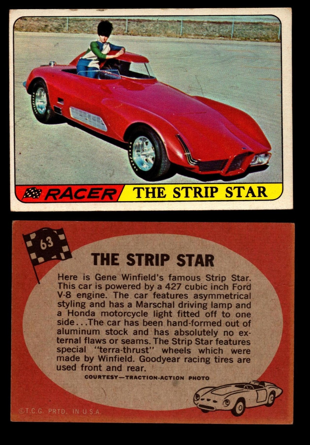 Hot Rods Topps - Vintage Trading Cards 1968 - Custom car - Dragster - Racer - Dream car - Barris Kustom City - Ed Roth Darrill Starbird, Gene Winfield, Bill Cuchenberry - Page 3 63_0e110