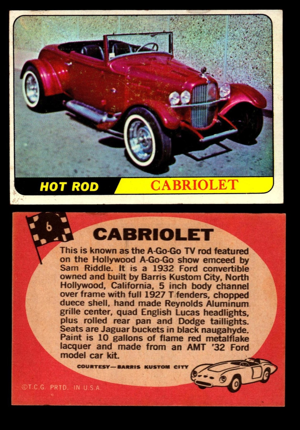 Hot Rods Topps - Vintage Trading Cards 1968 - Custom car - Dragster - Racer - Dream car - Barris Kustom City - Ed Roth Darrill Starbird, Gene Winfield, Bill Cuchenberry 6_5d5910