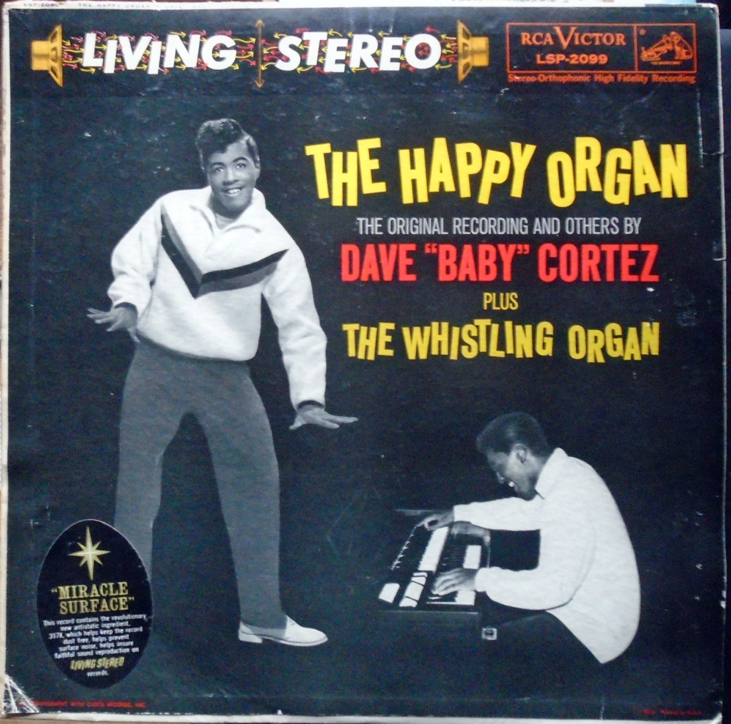 "Dave ""baby"" Cortez - The happy Organ - The original recording and others by - RCA Victor LSP-2099 - 1959 Dsc01012"