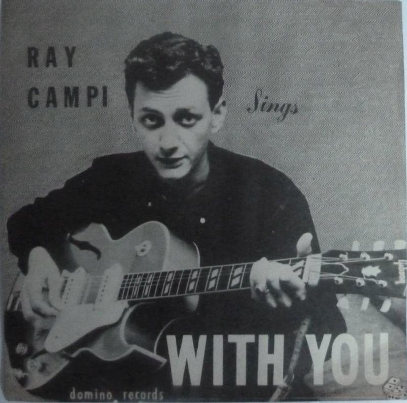 Ray Campi - Domino records 1959 My screamin mimi,  With you 45 rpm Raycam10