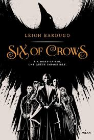 Six of Crows tome 1 - Leigh Bardugo Six_of11