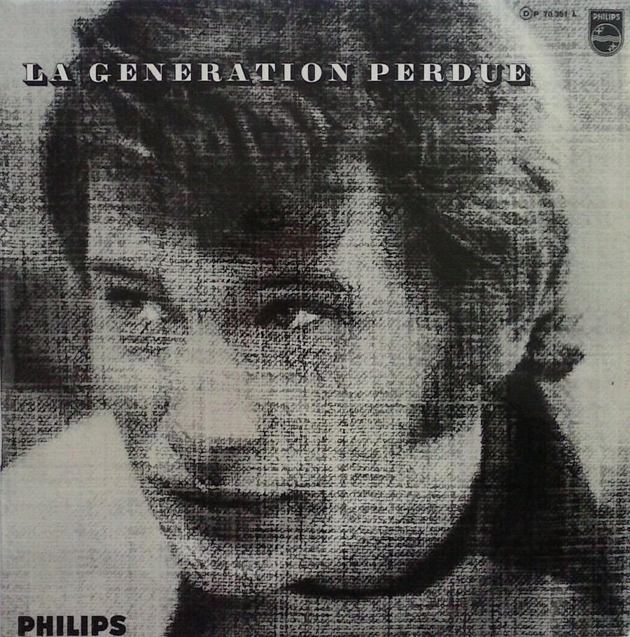 LA GENERATION PERDUE ( 33 TOURS )( TOUTES LES EDITIONS )( 1966 - 2020 ) 1966_028