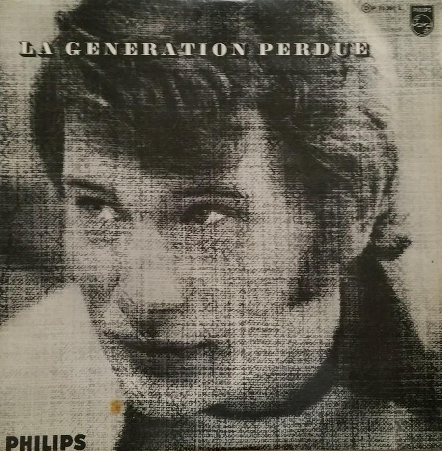 LA GENERATION PERDUE ( 33 TOURS )( TOUTES LES EDITIONS )( 1966 - 2020 ) 1966_032