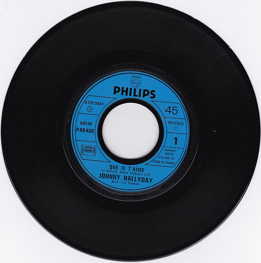 Que je t'aime ( SP )( Différentes variantes ) 1972_015
