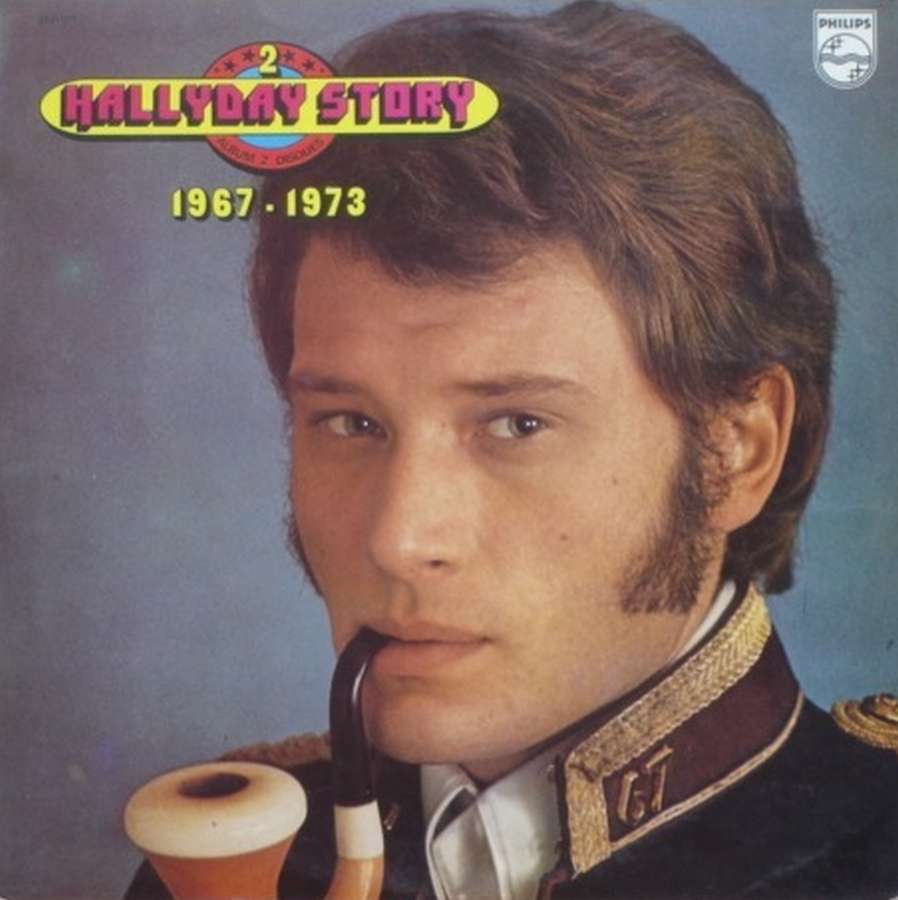 HALLYDAY STORY 1961-1966 & 1967 & 1973 ( DIFFERENTES EDITIONS ) 1973_113
